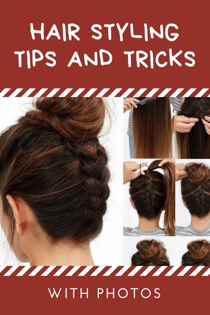 Hair Styling Tips and Tricks with Photos