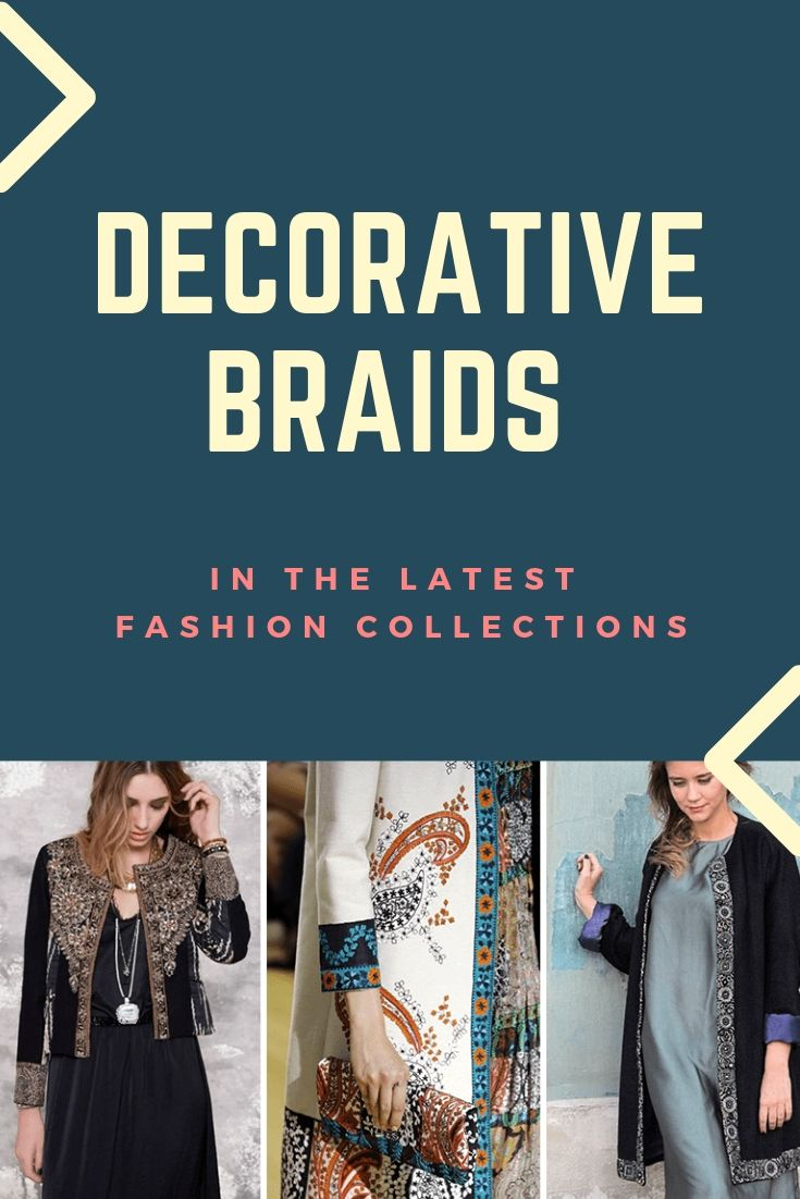 Decorative Braids in the Latest Fashion Collections