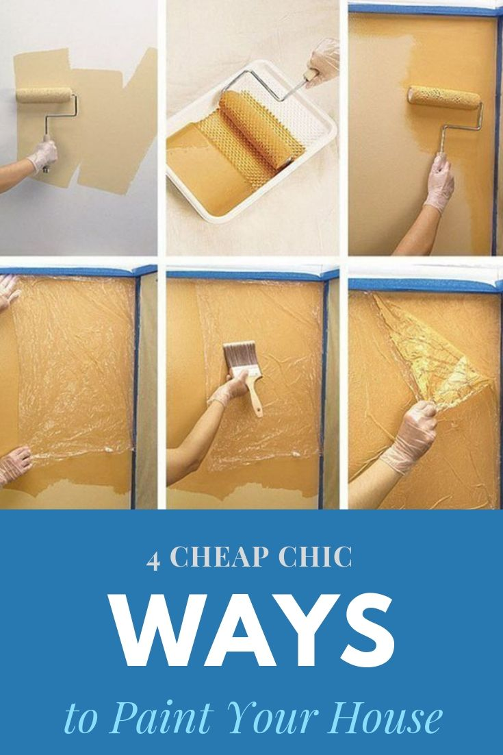 4 Cheap Chic Ways to Paint Your House