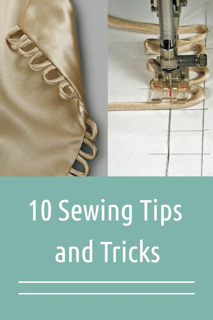 10 Sewing Tips and Tricks