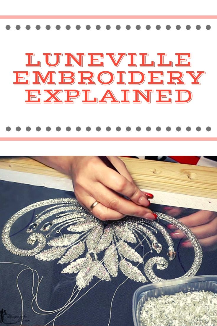 Luneville Embroidery Explained