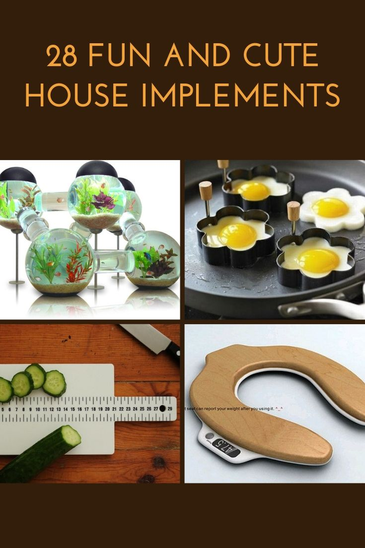 28 Fun and Cute House Implements