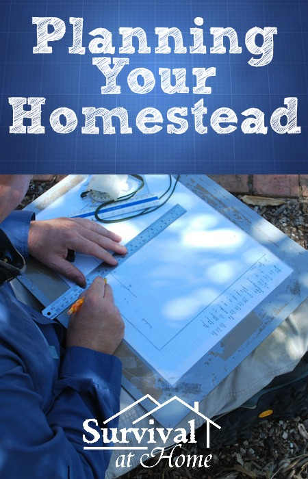 Planning Your Homestead (via Survival at Home)