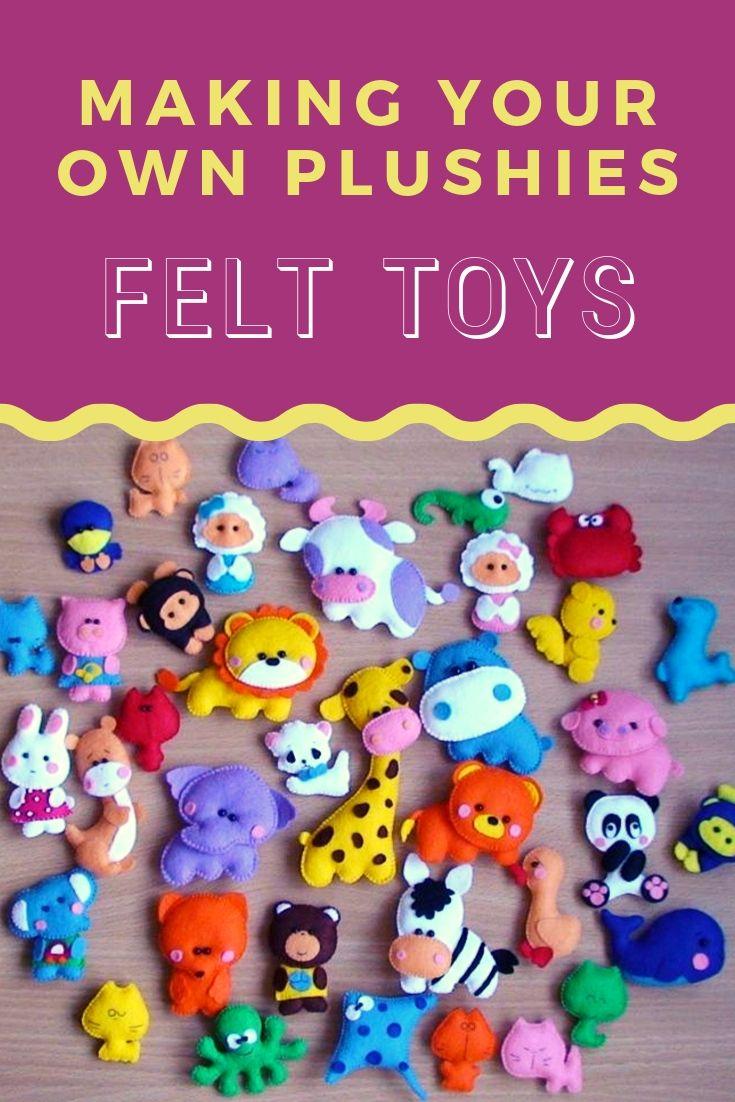 Making Your Own Plushies: Felt Toys