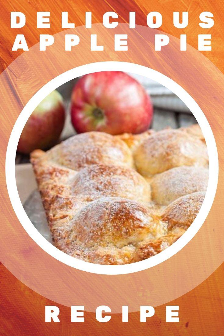 Delicious Apple Pie Recipe
