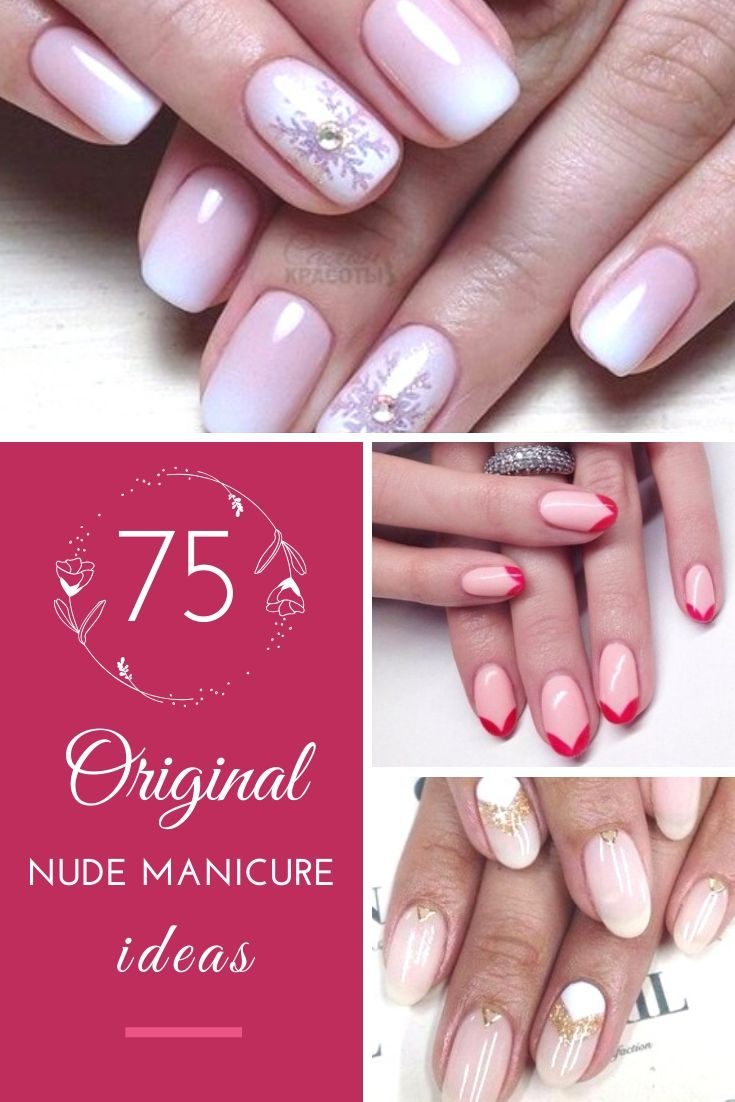 75 Original Nude Manicure Ideas