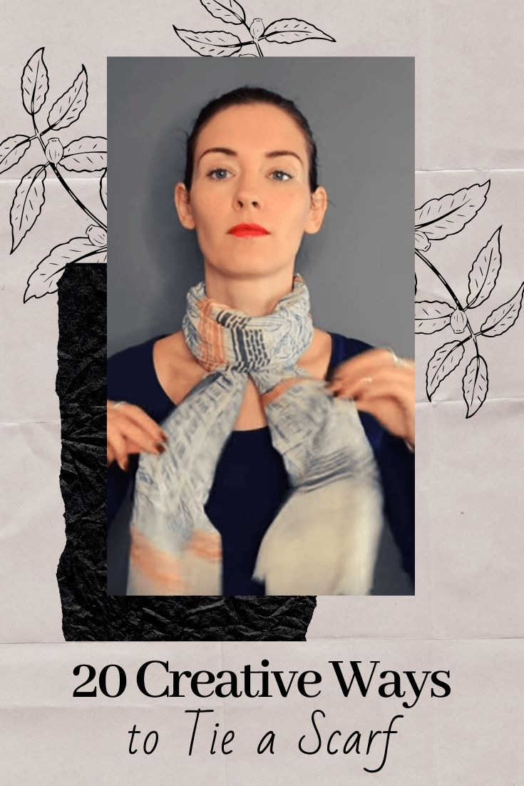 20 Creative Ways to Tie a Scarf