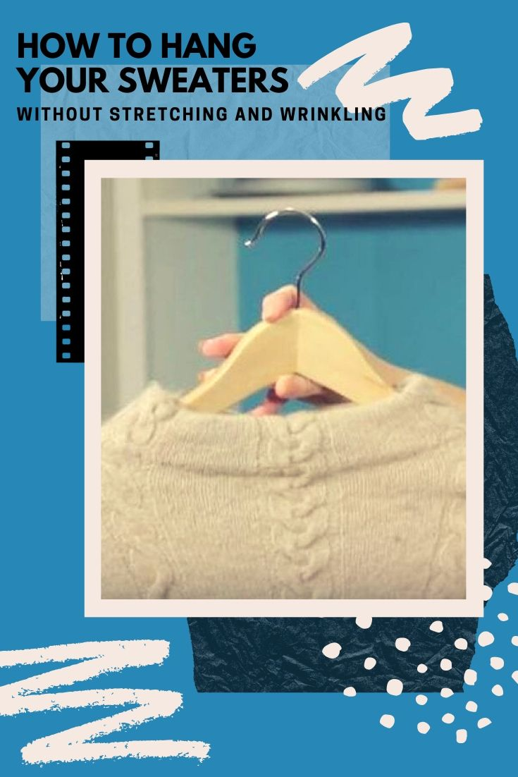 How to Hang Your Sweaters Without Stretching and Wrinkling