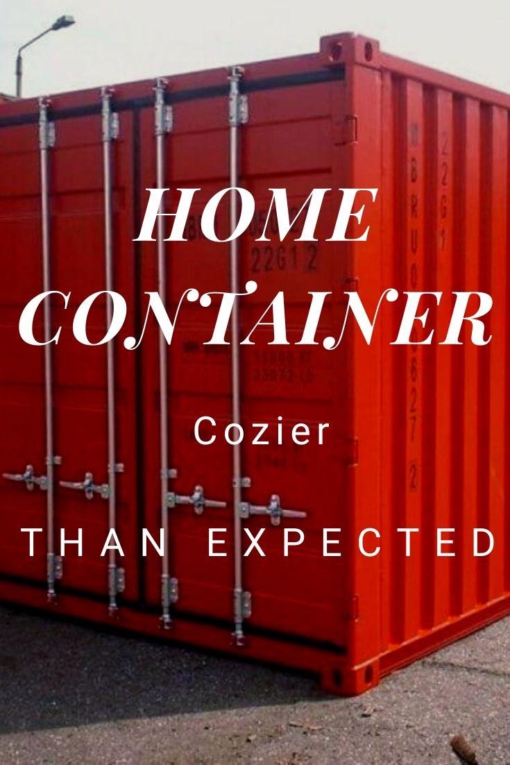 Home Container Cozier than Expected