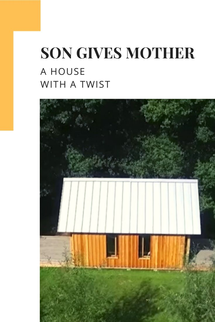 Son Gives Mother a House with a Twist
