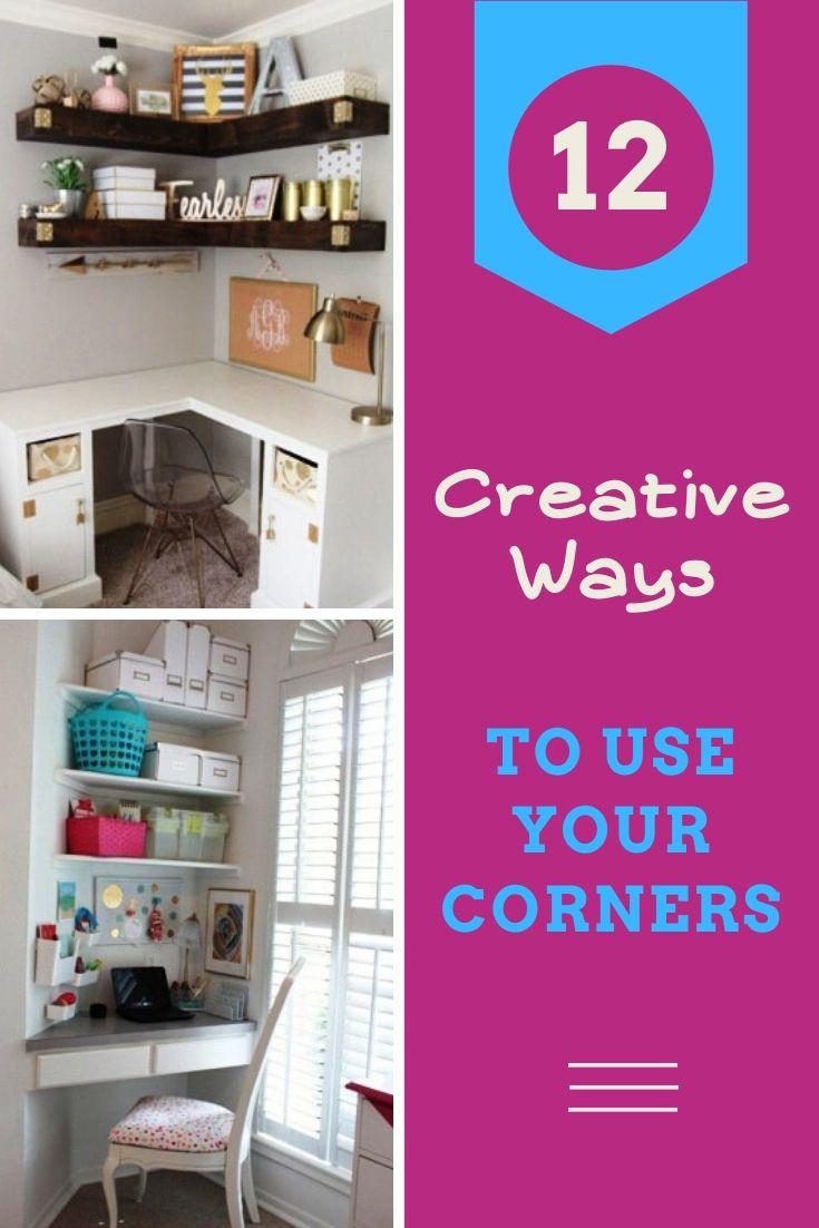 12 Creative Ways To Use Your Corners