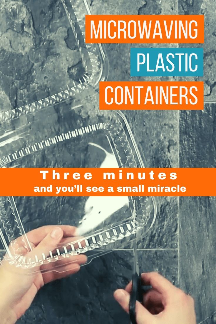 Microwaving Plastic Containers. Three minutes and you'll see a small miracle